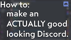 How to make an ACTUALLY good looking Discord server