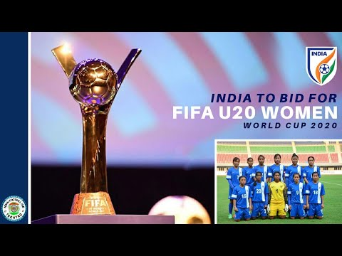 India to bid for || FIFA U-20 WOMEN'S WORLD CUP 2020 ||