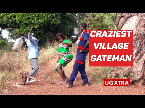 STUPID VILLAGE GATEMAN  SHEIK MANALA,DORAH & MARTIN New Ugandan Comedy 2019 HD