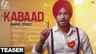 Kabaad - Teaser - Anmol Preet Feat Harman Cheema - New punjabi video 2017