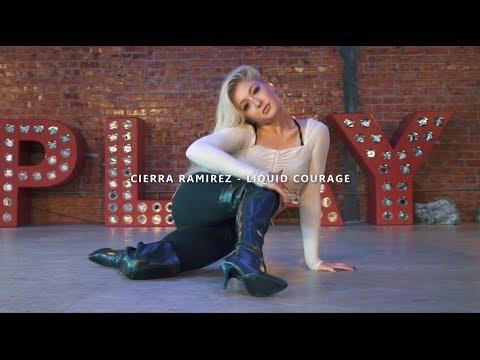 Cierra Ramirez - Liquid Courage Love Me Better - Choreography by Marissa Heart
