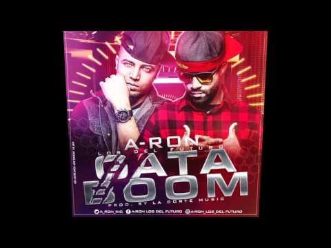 """A-Ron """"Los Del Futuro"""" - Gata Boom [Audio Completo]"""