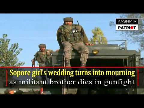 Sopore girl's wedding turns into mourning as militant brother dies in Handwara gunfight #kashmir