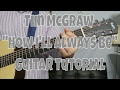 "Tim McGraw - ""How I'll Always Be"" How to Play Guitar (Easy!! Guitar Tutorial!!) video & mp3"