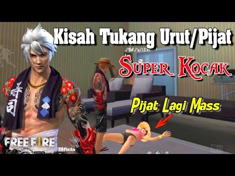 FILM PENDEK FREE FIRE!! KISAH TUKANG URUT/PIJAT!!