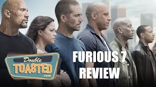 FURIOUS 7 - Double Toasted Video Review