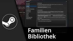 Steam Familienbibliothek | Spiele teilen mit Steam Family Sharing | Tutorial [Deutsch/HD]