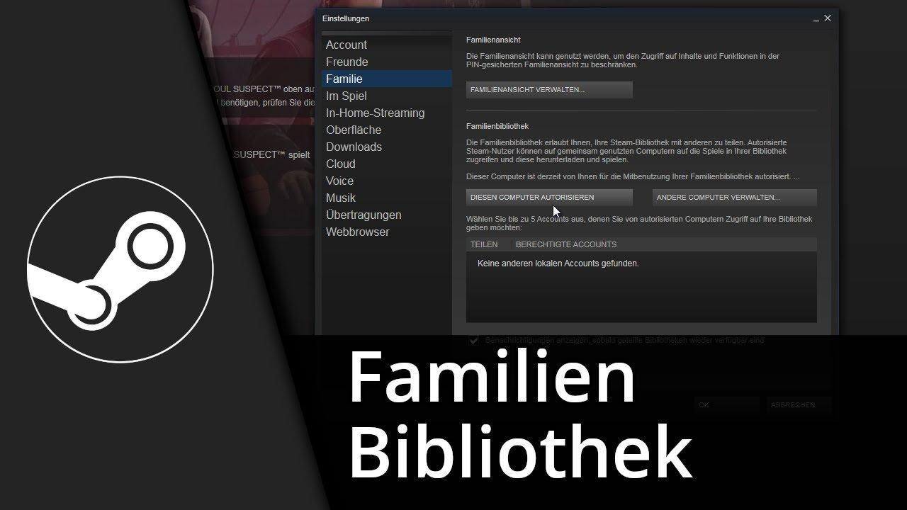 Steam Familienbibliothek  Spiele teilen mit Steam Family Sharing   Tutorial [Deutsch/HD]