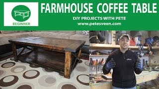 How to Build a Farmhouse Coffee Table - Episode 3 Part 1