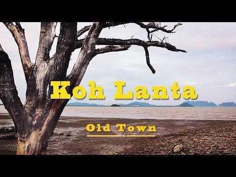 Old Town, Koh Lanta.