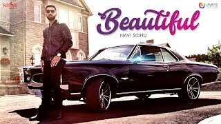 Beautiful (Official Video) | Navi Sidhu | Randy J | New Punjabi Song 2017 | Saga Music