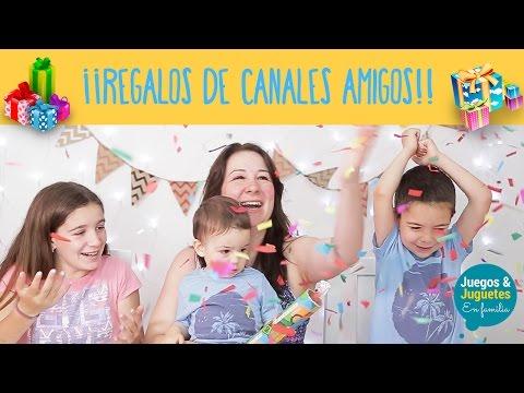 REGALOS SORPRESAS DE NUESTROS CANALES AMIGOS // Juegos y Juguetes en familia