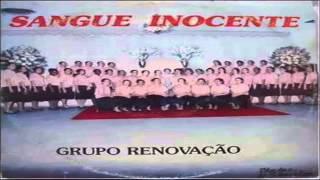 Grupo Renovação - Sangue Inocente | CD Completo (Remasterizado)