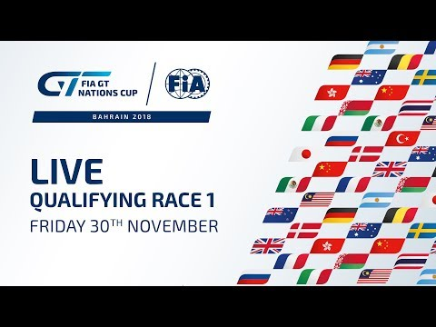 Qualifying Race 1 - Bahrain - FIA GT Nations Cup 2018