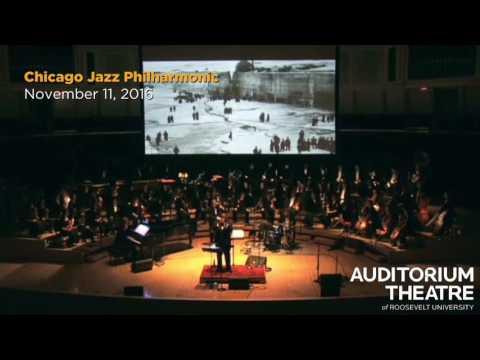 Chicago Jazz Philharmonic  | 2016-17 Season | Auditorium Theatre