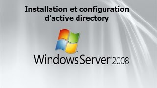 installation et configuration d'active directory sous windows server 2008 darija HD