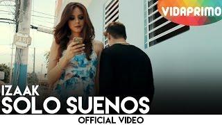 Смотреть клип Izaak - Solo Sueños