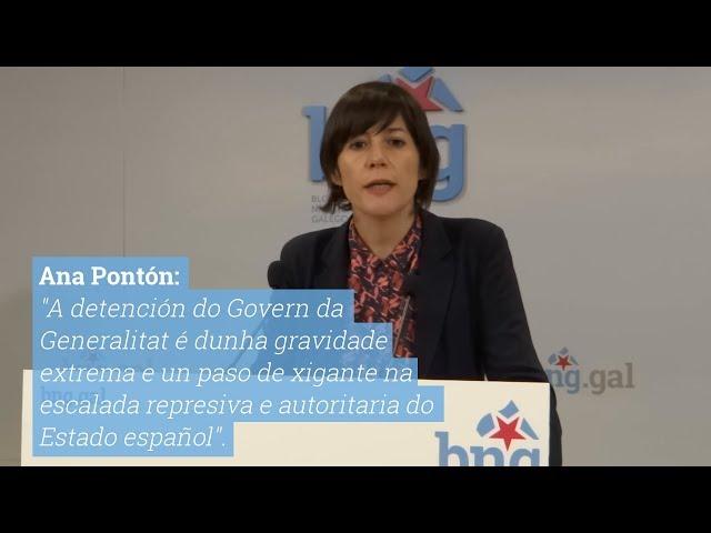 Valoración de Ana Pontón das detencións do Govern da Generalitat