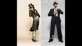 Michael Jackson & Ne-Yo- Incredible (Brand New Single) 2013