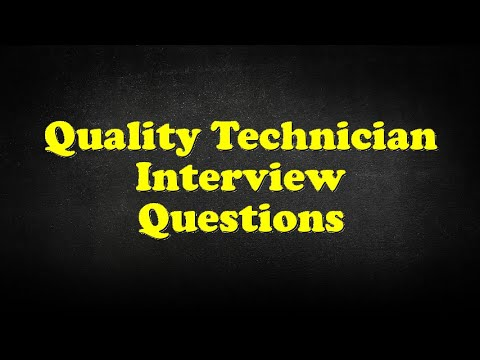 Quality Technician Interview Questions - YouTube