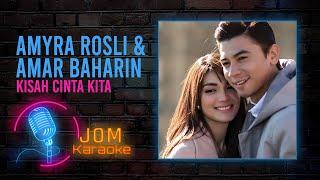 Amyra Rosli & Amar Baharin Kisah Cinta Kita (Official Karaoke Video)