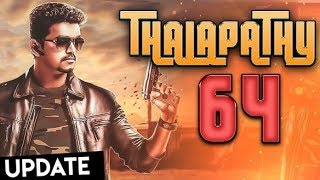 Thalapathy 64 update