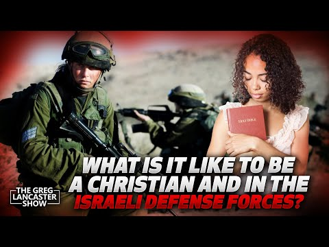 What's it like to be a Christian and in the Israeli Defense Forces?  II VFNtv II