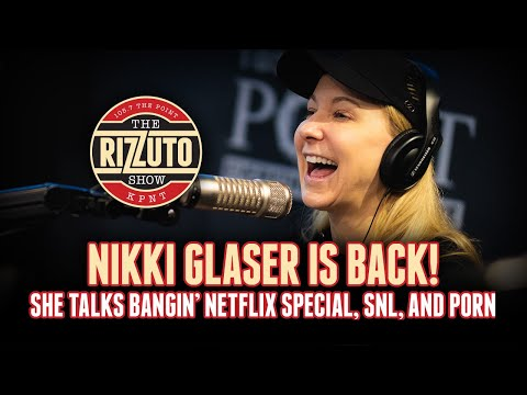 NIKKI GLASER says her next career goals are SNL and then PORN... [Rizzuto Show]
