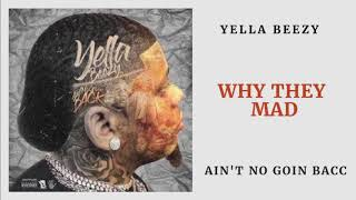 Yella Beezy - Why They Mad (Audio)