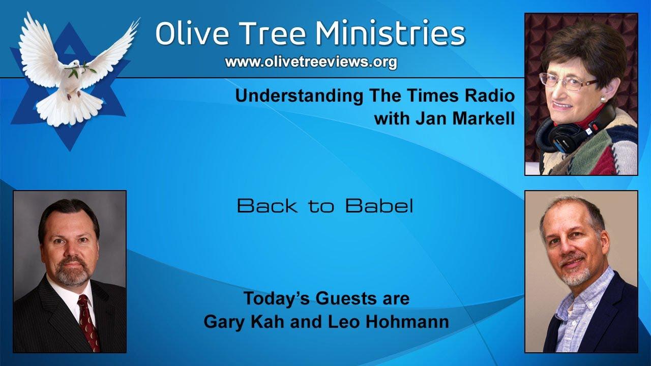 Back to Babel – Gary Kah and Leo Hohmann