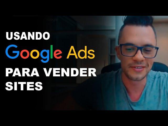 Como Usar o Google Ads Para Vender Um Site