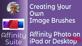 Creating Image Brushes in Affinity on the iPad in Affinity Photo - iPad or Desktop. A design-topic