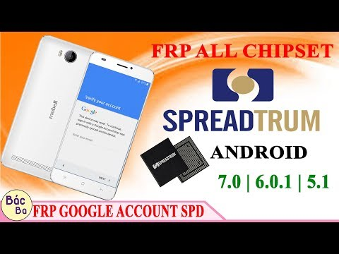 How To Bypass FRP  Chipset SPD CPU  All Android 7.1.1 | 7.1 | 7.0  | 6.0.1 | 5.1