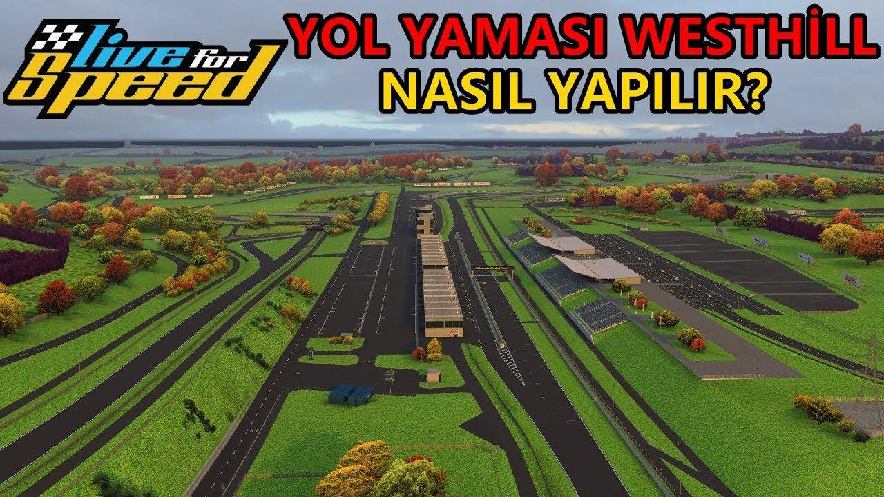 LFS WESTHİLL YOL YAMASI NASIL YAPILIR? #4 %100 OLUYOR