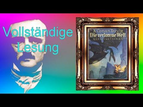 Die verlorene Welt - Komplette Lesung (Arthur Conan Doyle)