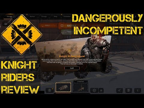 Dangerously Incompetent reviews Crossouts Knight Riders event
