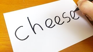 Very Easy ! How to turn words CHEESE into a Cartoon - Doodle art on paper for kids