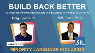 Build Back Better Episode 3: Minority Language Inclusion with Dr. Kirk Person