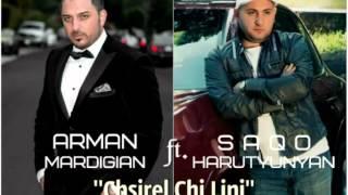 Saqo Harutyunyan ft. Arman Mardigian - chsirel chi lini  2015