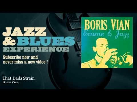 Boris Vian - That Dada Strain