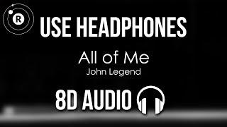 Baixar John Legend - All of Me (8D AUDIO)
