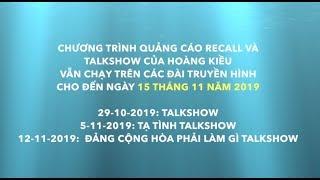 Chương Trình Quảng Cáo Và Talkshow Của Hoàng Kiều  Vẫn Chạy Trên Các Đài Truyền Hình Đến 15.11.2019