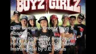 Repeat youtube video Dear Biyenan - Breezy Boyz & Abaddon (JE Beats)