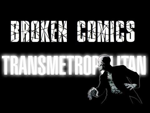 Broken Comics - Transmetropolitan by Warren Ellis