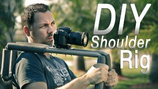 $20 DIY DSLR Shoulder Rig