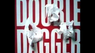 Double Dagger - Foreign Bodies