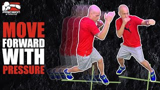 Boxing Footwork | Move Forward with Pressure