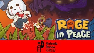 [Nintendo Review REVIEW] Rage in Peace (Switch)