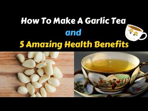 5 Ultimate Benefits of Garlic Tea   Garlic Tea Recipe