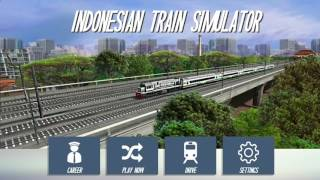 Indonesia Train Simulator (By HighbrowInteractive) Android Game Play [HD]